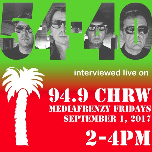 Interview with 54-40 on Mediafrenzy Fridays, 94.9 CHRW