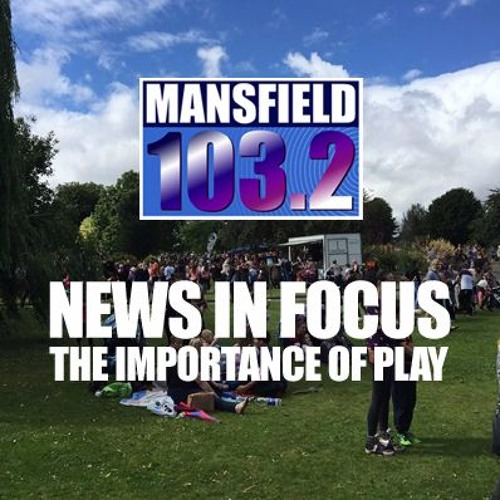 NEWS IN FOCUS SE02EP12 The Importance Of Play