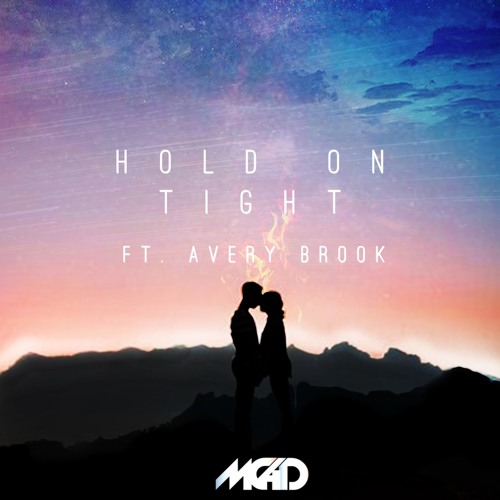 Hold on Tight (ft. Avery Brook)
