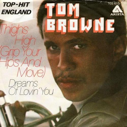 Tom Browne - Thighs High (Dj XS Edit)