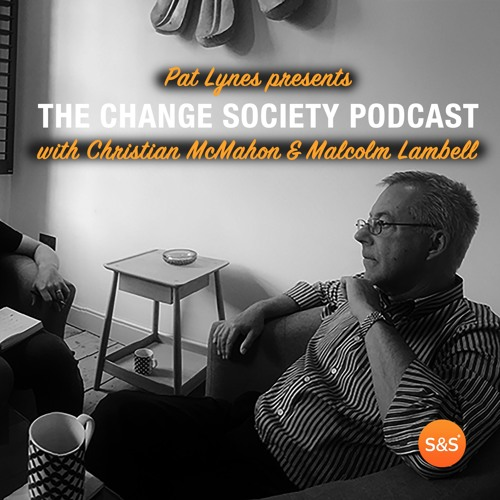 The Change Society Podcast #2 | How to Break into the Executive Gig Economy
