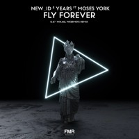 New_ID & Years - Fly Forever (O.B & Mikael Weermets Remix) [OUT NOW]