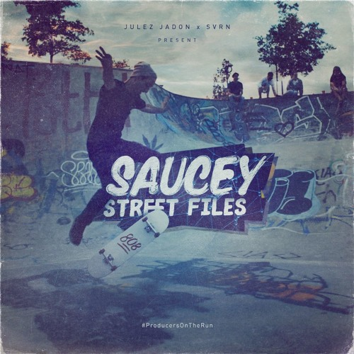 Saucey Street Files - Demo 1 - 5th Avenue (Prod. By Julez ...