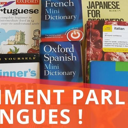 Comment j'ai appris à parler 6 langues