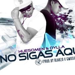 Zaytro DJ   Huesomen & Dylla - No Sigas Aqui (Prod. Blarzo)