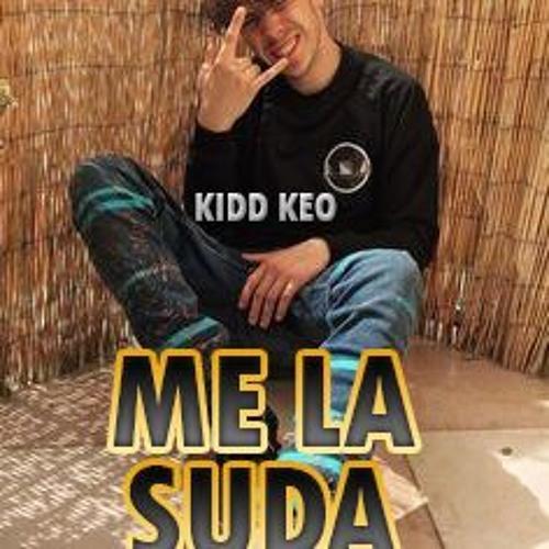 KIDD KEO - ME LA SUDA (Prod. SHB)