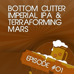 GoT 01: Bottom Cutter / Terraforming Mars