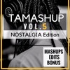 Tamashup Vol. 5 [6 EDM & Dance Mashups] Buy=Download