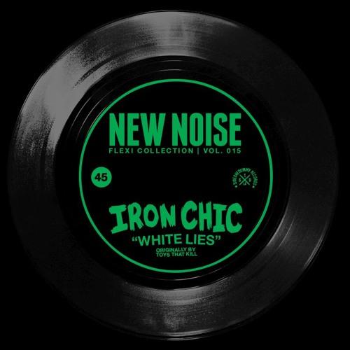 """Iron Chic - """"White Lies"""" [Toys That Kill cover] (New Noise Magazine Flexi 015)"""