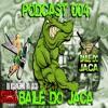 PODCAST 004 BAILE DO JACA 2017 ♪♫ [ DJ MARKINHO DO JACA ] TUDO QUE ROLA NO JACARÉ mp3