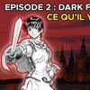LBC - Episode 2 - Dark Fantasy, Ce Qu Il Y a De Plus Sombre