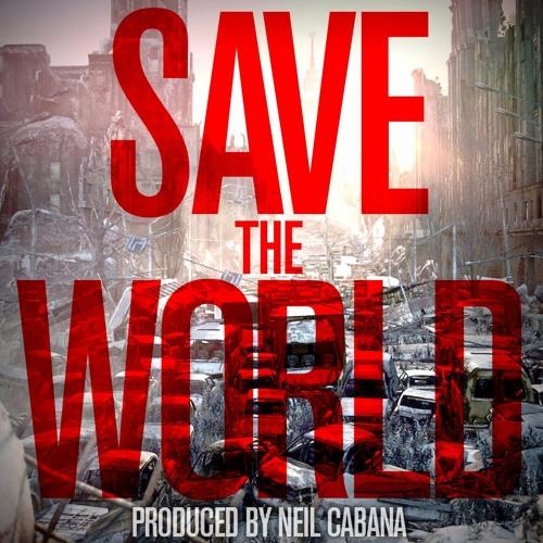 Save the World - Neil Cabana