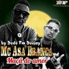 MC ASA BRANCA : FAT -  DJ DEDÉ FM : MAÇÃ DO AMOR_( 2018 )