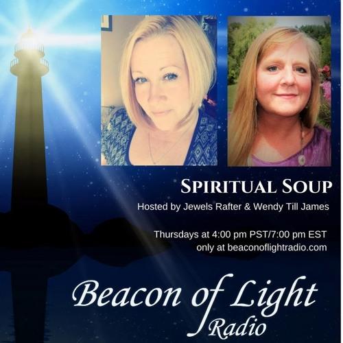 Spiritual Soup with Jewels & Wendy Radio Show