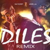Bad Bunny Ft Anuel AA - Diles Remix