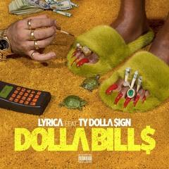 Dolla Bills (feat. Ty Dolla $ign)