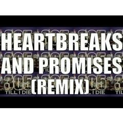 Chad - Heartbreaks & Promises