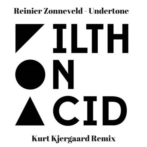 Reinier Zonneveld - Undertone (Kurt Kjergaard Remix)