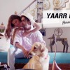 Yaarr Ni Milyaa Song By Harrdy Sandhu Latest Mp3 Download
