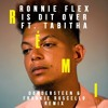 Ronnie Flex - Is Dit Over ft. Tabitha (Dondersteen & Frankie Ruscello Remix)