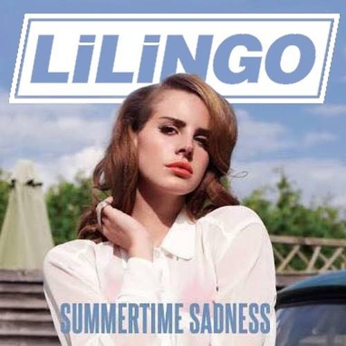 Lana Del Ray - Summertime Sadness (lilingo Bootleg)