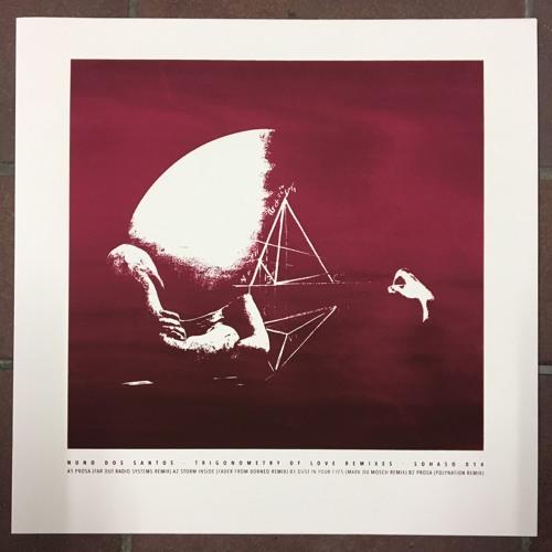 Nuno Dos Santos - Trigonometry Of Love Remixes