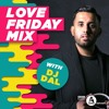 Download DJ DAL - Love Friday Mix - BBC Asian Network with Tommy Sandhu Mp3