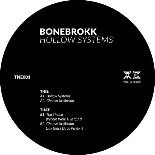 [TNE001] Bonebrokk - Hollow Systems (clips)