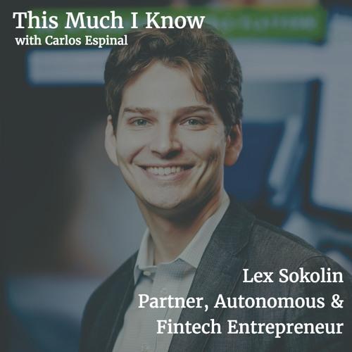 Lex Sokolin, Fintech entrepreneur on Roboadvisors, AI and Token Mania