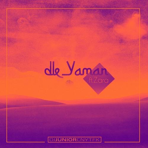 DJ Junior CNYTFK - Dle Yaman Ft. Zara (Original Mix)