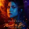 Ananya Birla - Meant To Be (Amice Remix)