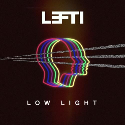 Lefti - Low Light