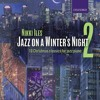 Jazz on a Winter's Night 2, no 2: We three kings of Orient are