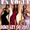 BEST DANCE -90S REMIX- En Vogue - Don't Let Go 2017