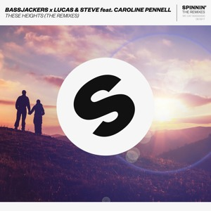 Bassjackers x Lucas & Steve Featuring Caroline Pennell - These Heights (Jay Hardway Remix)