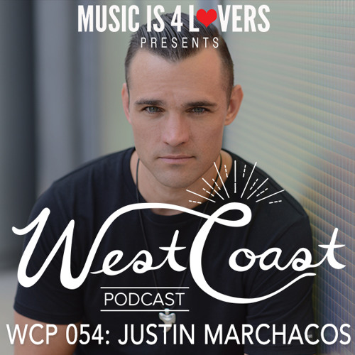 WCP 054: Justin Marchacos [Musicis4Lovers.com]