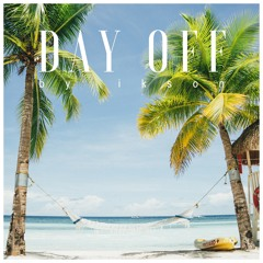 Day Off (Free Download)