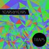 Years & Years - Traps (Roxoli Remix)
