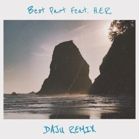 Daniel Caesar - Best Part (Daju Remix)