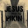 Jesus Pikin Mista Jay