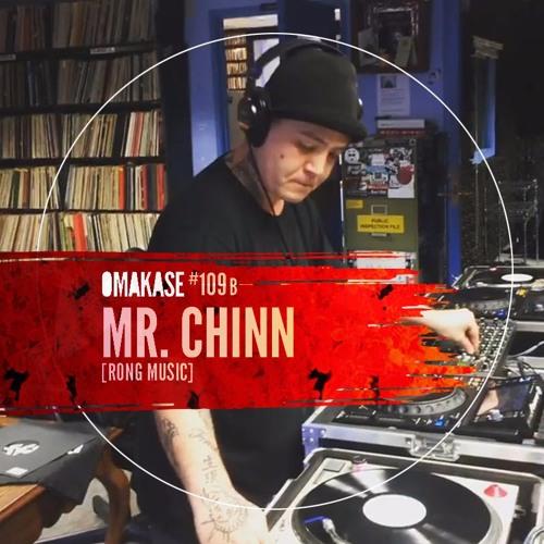 OMAKASE #109b, Mr. CHINN