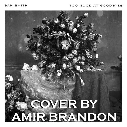 Baixar Too Good At Goodbyes - Sam Smith (Cover)