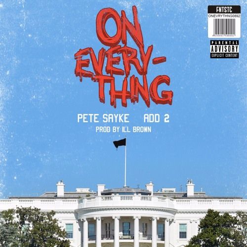 On Everything feat. Add 2 (prod. by iLL Brown) [Bonus Track]