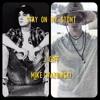 Stay On My Stunt Ft. Mike Wazowski 1