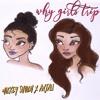 Why Girls Trip - Anjali World & Mickey Shiloh