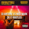 Unforgettable x How Do Your Feel Right Now (DJ Antoine vs Mad Mark 2k17 Bootleg)