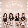 SISTAR - TOUCH MY BODY (V2 COVER)(SISTAR REPACKAGE SONGS)
