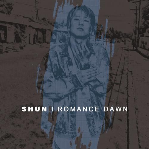 SHUN 1st full album 『ROMANCE DAWN』視聴用mix