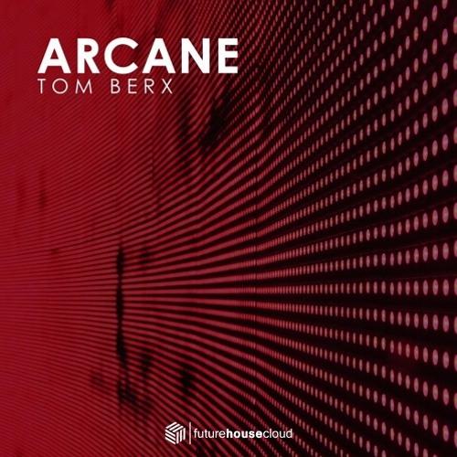 Tom Berx - Arcane