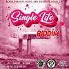 FOR YOU [SINGLE LIFE RIDDIM](PRO BY SINGLE J & GUDNYC)
